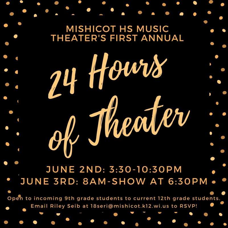 Mishicot HS 24 hours of Theater
