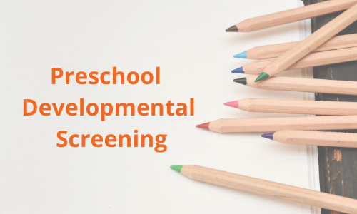 Preschool Developmental Screening
